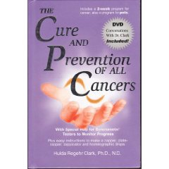 The Cure And Prevention Of All Cancers by Hulda Regehr Clark ...