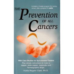 The Prevention Of All Cancers by Hulda Regehr Clark