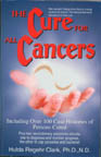 The Cure For All Cancers by Hulda Regehr Clark