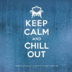 1352542578 va keep calm and chill out 2cd 2012
