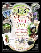 10 UNCLE SAM MARRIES ANTI GMO OCT 12 2013 Leslie Goldman YourEG Medium