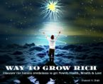 way to grow rich
