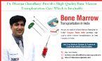 Dr Dharma Choudhary Provides High Quality Bone Marrow Transplantation