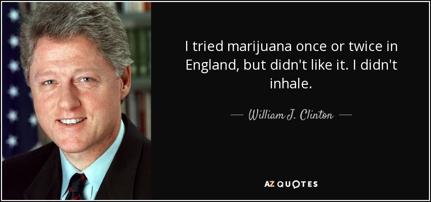 quote i tried marijuana once or twice in england… ... (Click to enlarge)