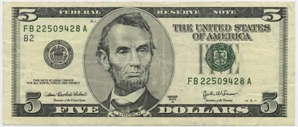 http://curezone.com/upload/_M_Forums/Market/five_dollar_bill_front.jpg
