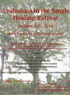 Ayahuasca in the Jungle Healing Retreat