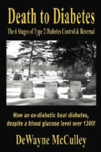 Death to Diabetes: The 6 Stages of Type 2 Diabetes Control & Reversal